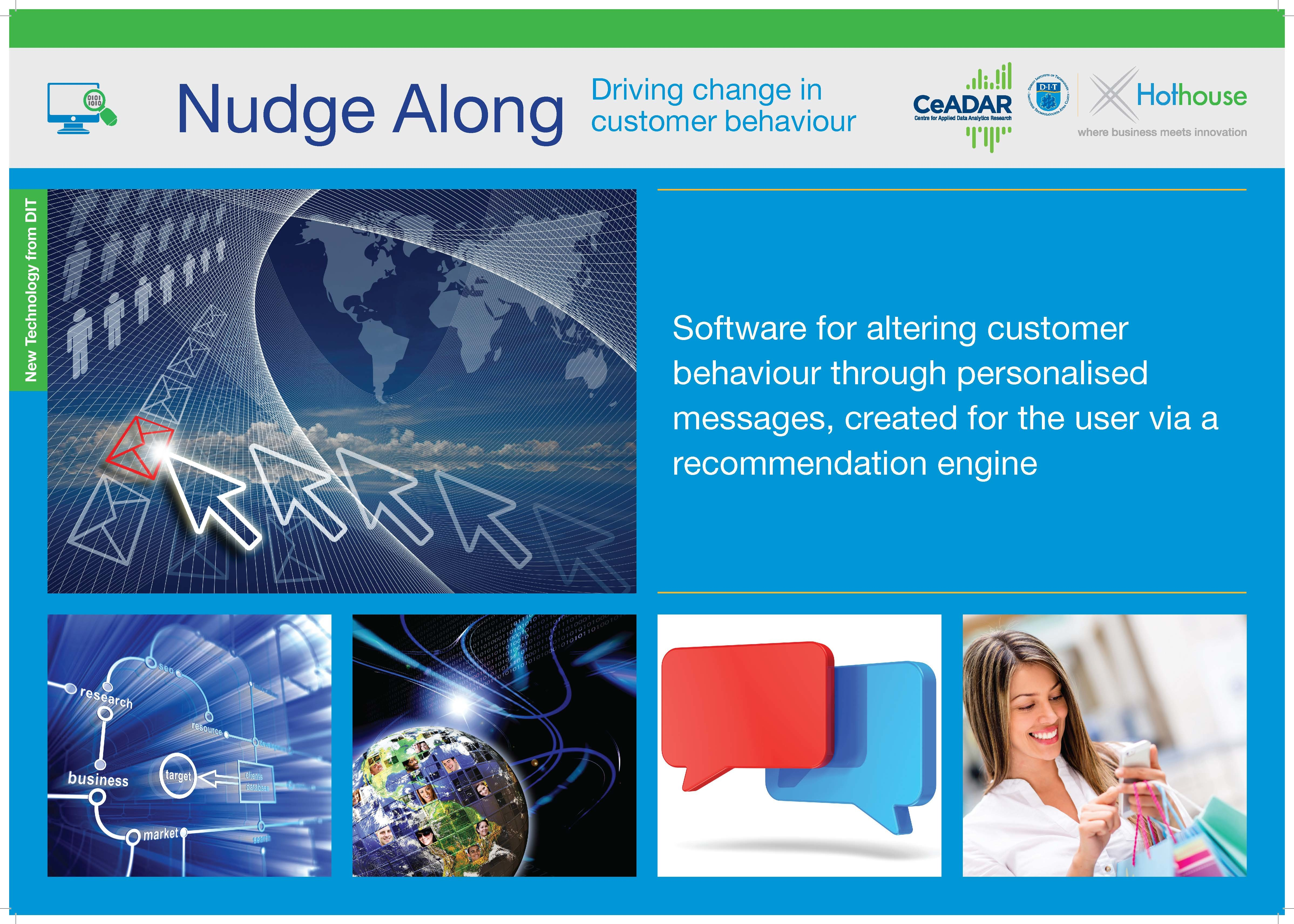 Nudge Along: A software model for driving change in customer behaviour